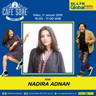 Cafe Sore with Nadira Adnan