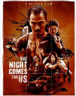The Night Comes For Us, Film Original Neflix Pertama Dari Indonesia