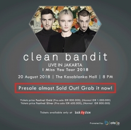 Clean Bandit - Live in Jakarta I Miss You Tour 2018